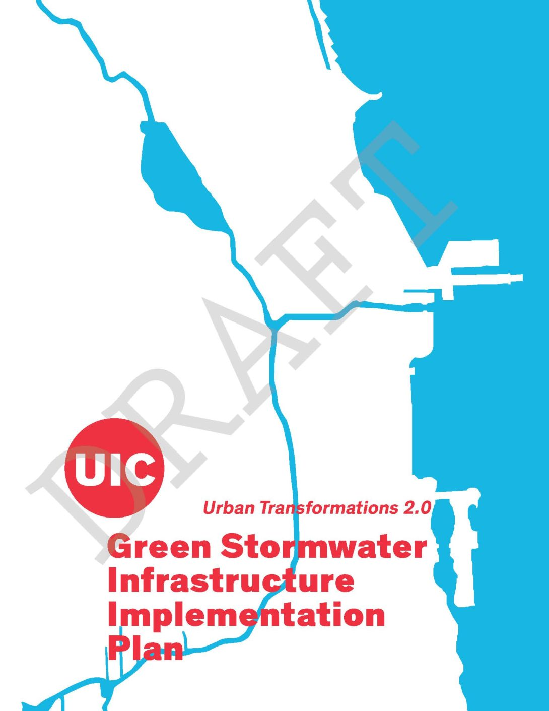 cover page of the stormwater plan- icon of the UIC logo overlaying a rough map of Chicago's waterways- the Chicago River and Lake Michigan