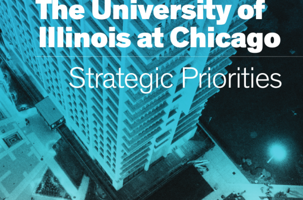 The University of Illinois at CHicago Strategic Prioprities