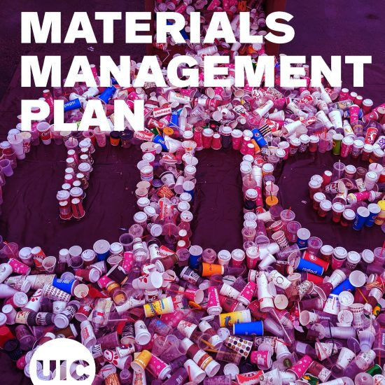 UIC logo spelled out using the disposable beverage containers from the waste audit as the cover of the sustainable materials management plan